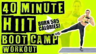 40 Minute HIIT Boot Camp Workout 🔥Burn 585 Calories! 🔥