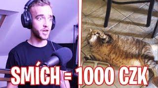 SMÍCH = 1000 CZK NA KOČIČKY!