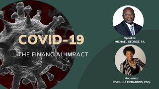 COVID-19: THE FINANCIAL IMPACT