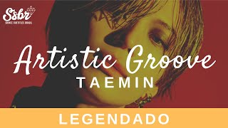 Gambar cover Taemin - Artistic Groove (Legendado - PT/BR)