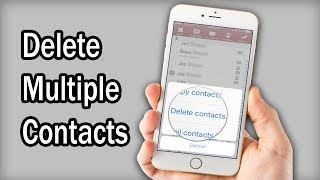 How To Delete Multiple Your Contacts On iPhone( 5, 6, 6 Plus, 7, 7 Plus, 8, iPhone x)