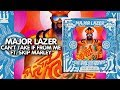 Trap ● Major Lazer - Can't Take It from Me (feat. Skip Marley) | Third Pardee | Mad Decent Release
