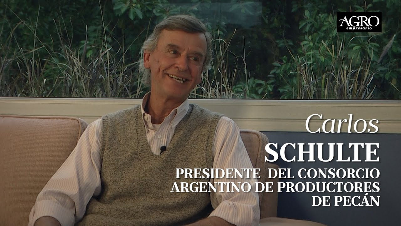 Carlos Schulte - Presidente del Consorcio Argentino de Productores de Pecán