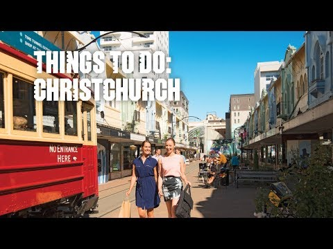 Things to do – Christchurch, New Zealand