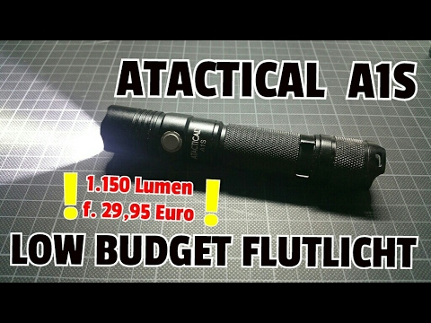 ✔ ATACTICAL A1S - 1150 Lumen f. 29,99 € / Low Budget Flutlicht / Review - German
