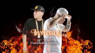 invictux (Remixeo) (Rip Tempo) Almighty Ft Cosculluela