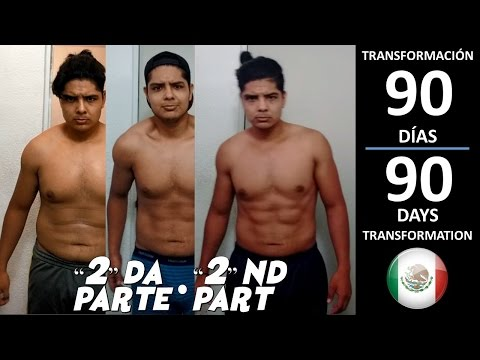 Mi transformación en 90 días / 90 day transformation (2da parte / 2nd part)
