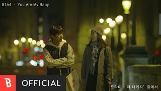 [M/V] B1A4 - You Are My Baby