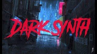 DISTORTION 1    An Aggressive Dark Synth Mix    Dark Synthwave