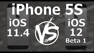 Speed Test : iPhone 5S - iOS 12 Beta 1 vs iOS 11.4 (iOS 12 Beta 1 Build 16A5288q)