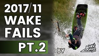Best Wakeboard Fails Of November 2017 (Part II) By Wakefails.com