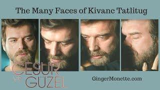 Kivanc Tatlitug - His Face Can Tell a Thousand Stories