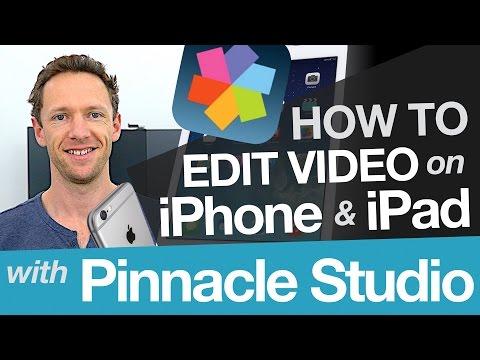 How to Edit Video on iPhone & iPad: Pinnacle App Tutorial for iOS