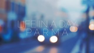 preview picture of video 'Life in a Day - Parma 4k'