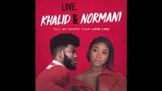 Love Lies   Khalid & Normani (Official Audio)