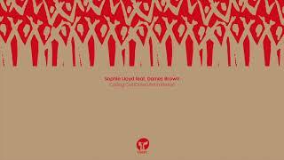 Sophie Lloyd Featuring Dames Brown 'Calling Out' (David Penn Extended Remix)