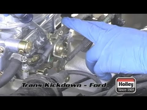 Setting the Ford transmission kickdown when using a Holley carburetor