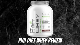 PhD Diet Whey - My Honest Review