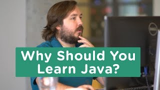 Why Should You Learn Java?
