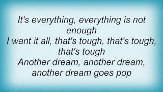 10cc - Everything Is Not Enough Lyrics