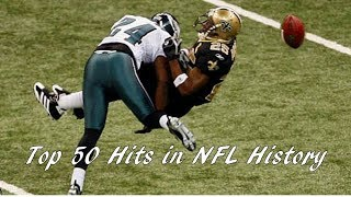 50 Biggest Hits in NFL History