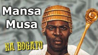 Mansa Musa - najbogatszy człowiek w historii - Na Bogato