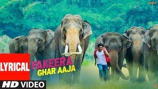 LYRICAL: Fakeera Ghar Aaja | Junglee | Vidyut Jammwal