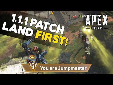 Apex Legends Patch 1.1.1 Drop Guide - How to Drop Fast and Land First!