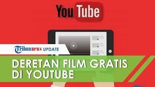 Bisa Atasi Bosan karena WFH, Ini Deretan Film yang Tayang Gratis di Youtube