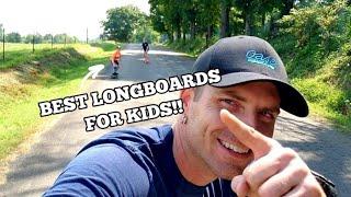 Best longboard for kids!