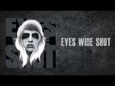 "Eyes Wide Shut - ""Drag Me To Hell"" Lyric Video"