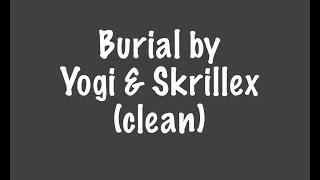 Burial clean