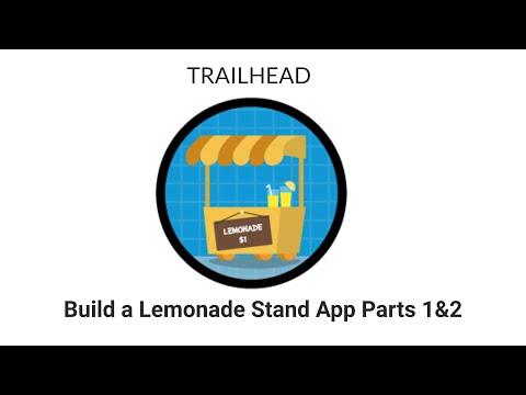 , title : '[TRAILHEAD] - Build a Lemonade Stand App Part 1 and 2