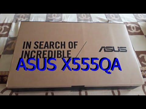 Unboxing Asus X555QA. Laptop Terbaru ASUS dengan AMD A10, Layar 15.6 inch, RAM DDR4 cuiii Keren!!