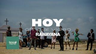 Video Hoy de Rawayana feat. Psycho & Mcklopedia