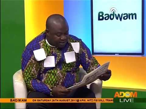 Badwam Newspaper Review on Adom TV (23-8-17)