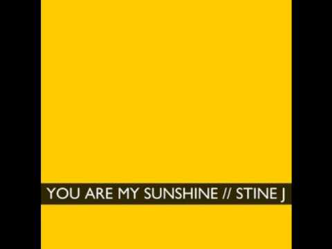You Are My Sunshine (Song) by Stine J.