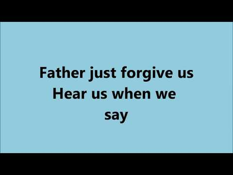 father can you hear me lyrics