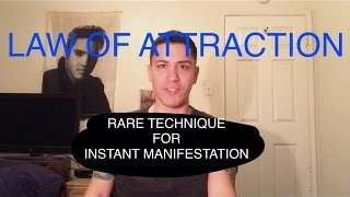 Law of Attraction- Rare Technique For Instant Manifestation