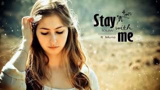 [ Lyrics + Vietsub ] Stay With Me   Louw ( Feat Muna )
