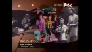 Eric Clapton - After Midnight (BEST VERSION EVER!)