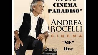 """Andrea Bocelli """"live"""" - """"SE"""" colonna sonora di """"Nuovo Cinema Paradiso"""""""