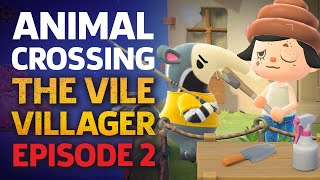 We Teach Antonio To Fish... Forever  - The Vile Villager Episode 2