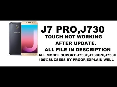 J730F Touch Fix FRP ON OEM ON | J7 Pro After Update Touch Not