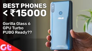 TOP 6 BEST PHONES UNDER 15000 (2018) | GT Hindi