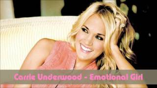 Carrie Underwood - Emotional Girl