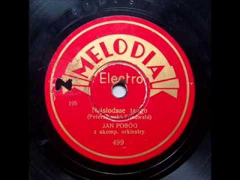 Tadeusz Faliszewski - Najslodsze Tango (1936)