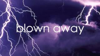 Blown Away Carrie Underwood (Lyrics On Screen)