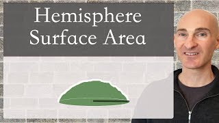 Hemisphere Surface Area (Formula)