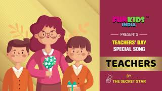 FUNKIDSINDIA PRESENTS TEACHERS SONG